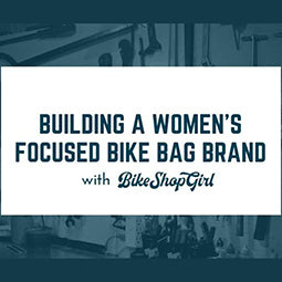 Building a Woman's Bike Brand Podcast