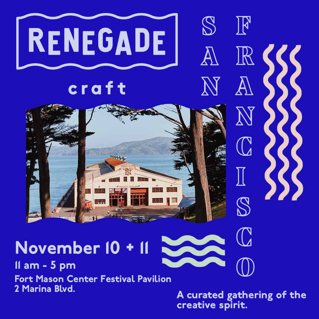 Nov 10-11: Renegade Craft Fair SF