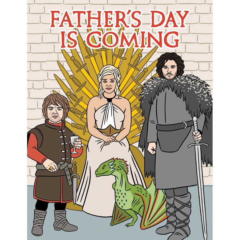 The Found: Father's Day is Coming GOT Card