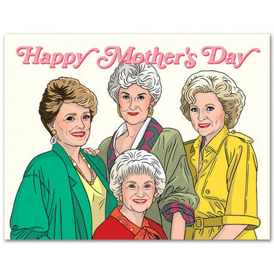 The Found: Golden Girls Happy Mother's Day