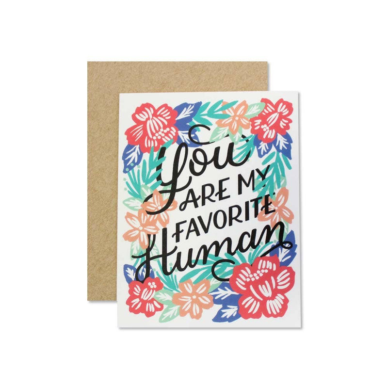 Wild Hart Paper: You Are My Favorite Human Card
