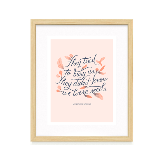 Paper Raven Co: They Didn't Know We Were Seeds Art Print