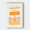 Pike Street Press: Party In My Crib Greeting Card