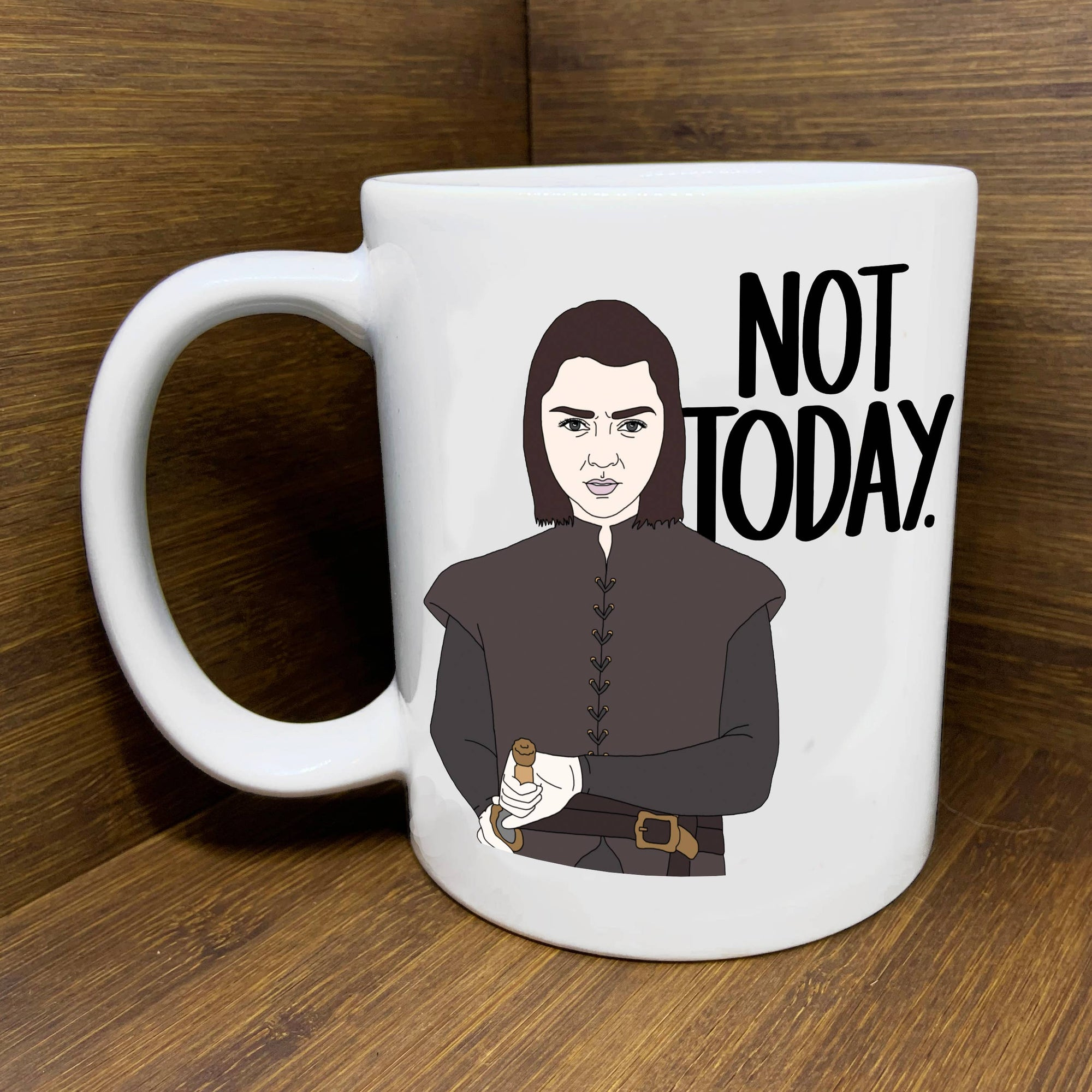 "Citizen Ruth: Arya Stark ""Not Today"" Mug"