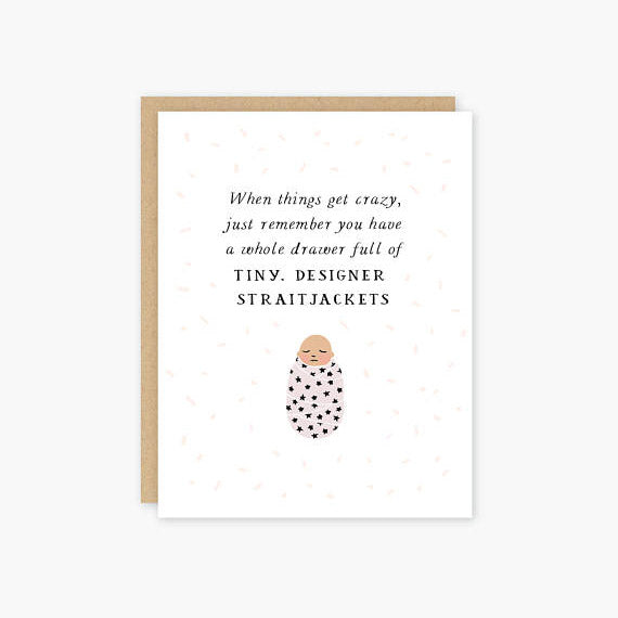 Party of One Paper: Straitjacket Baby Card