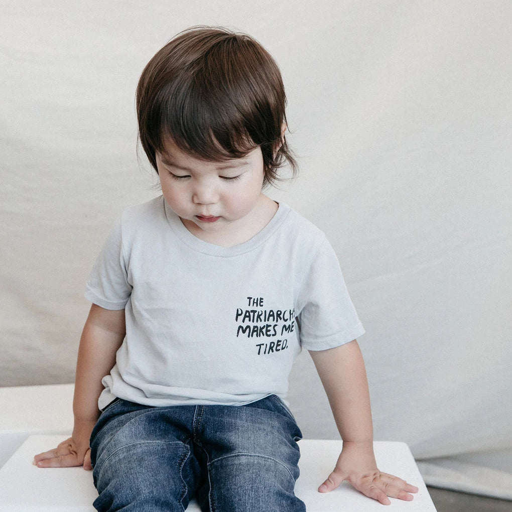 The Patriarchy Makes Me Tired T-Shirt | Kids