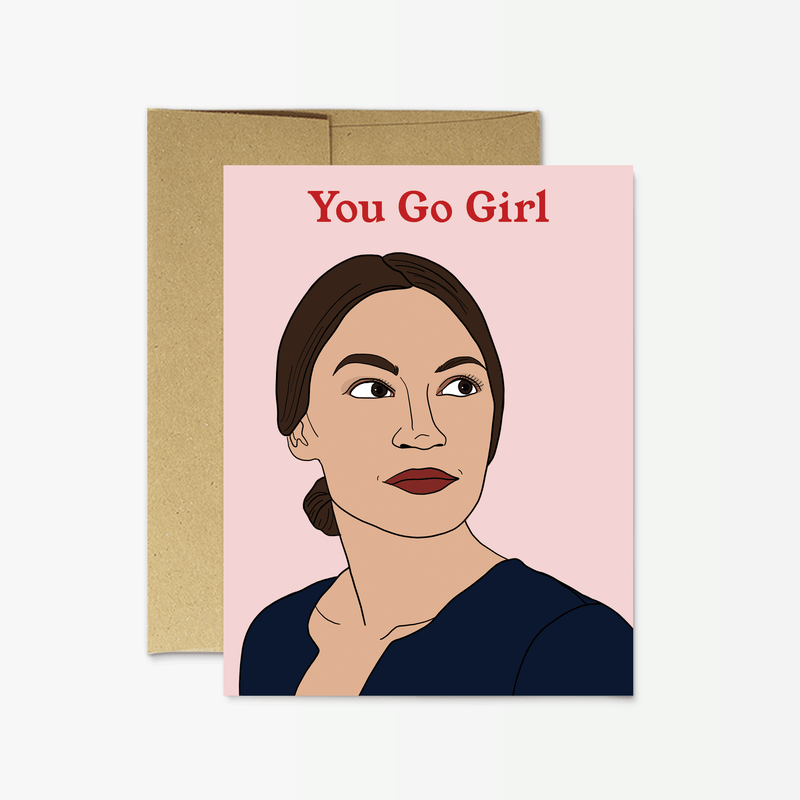 "Party Mountain Paper Co.: Ocasio- Cortez ""You Go Girl"""