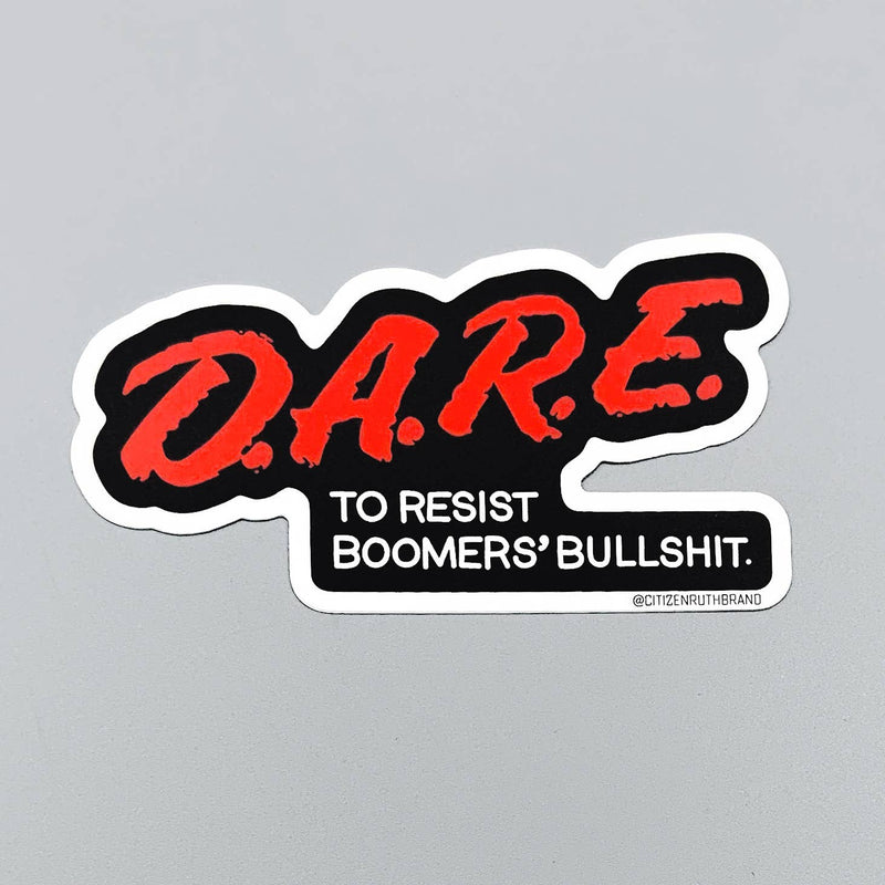 Citizen Ruth: D.A.R.E. Boomer Sticker