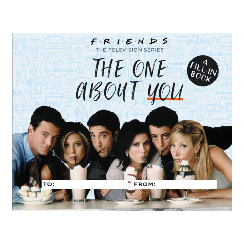 Friends: The One About You