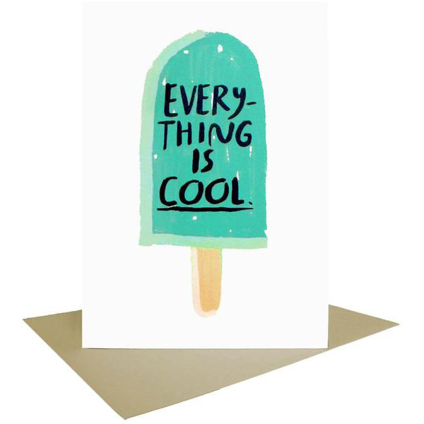 People I've Loved: Everything is Cool Card