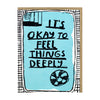 People I've Loved: Feel Things Deeply Card