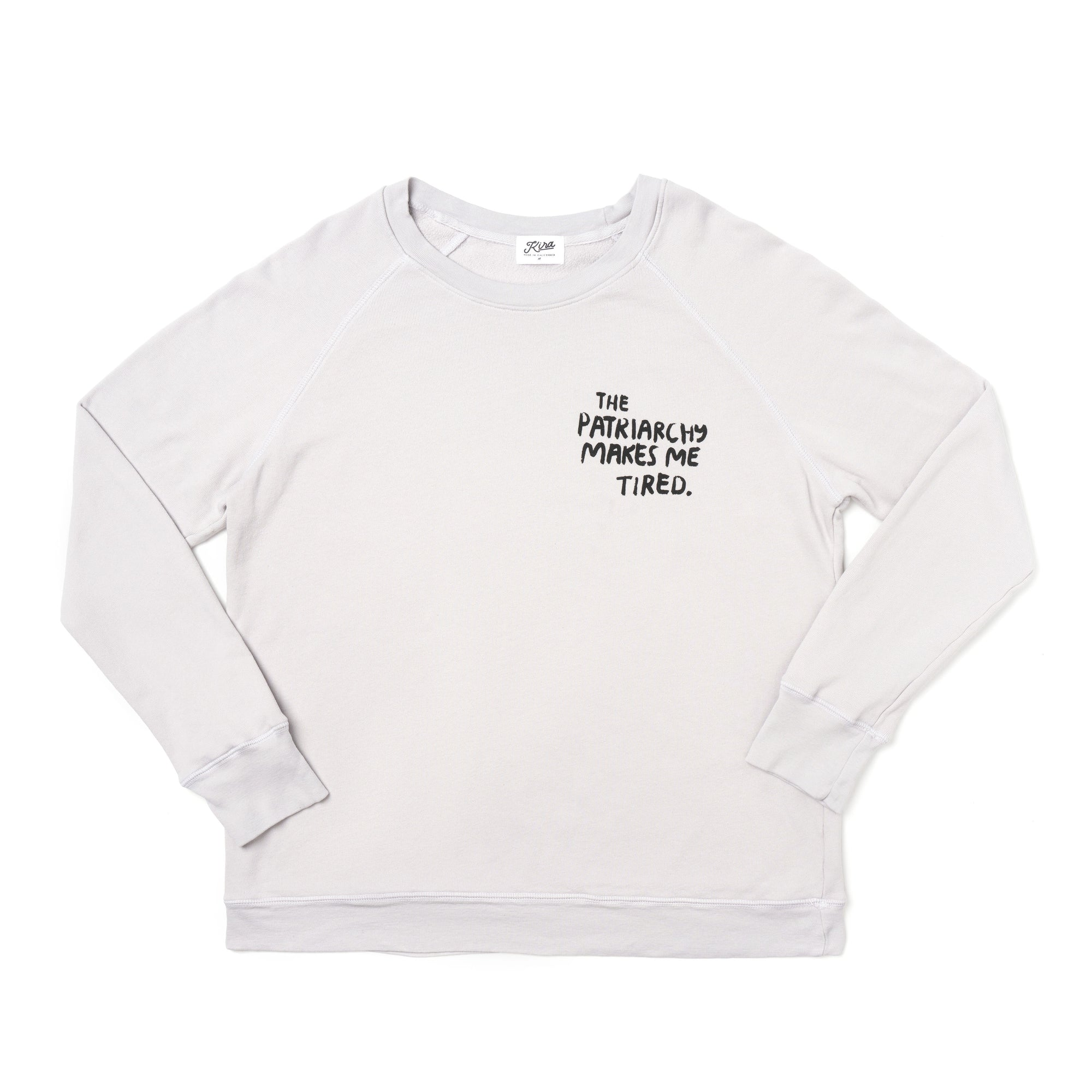 The Patriarchy Makes Me Tired Raglan Sweatshirt | Women