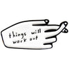 People I've Loved: Things Will Work Out Pin