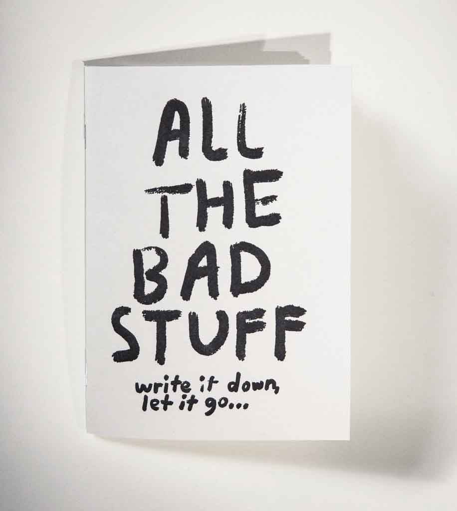 People I've Loved: All The Bad Stuff Notebook