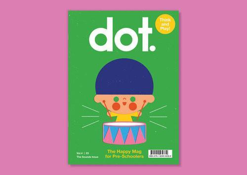 Dot: Vol 4, The Sounds Issue