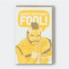 Pike Street Press: Happy Birthday Fool Greeting Card