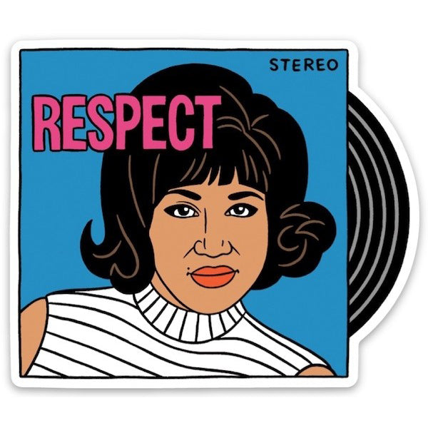 The Found: Die Cut Sticker - Aretha Respect