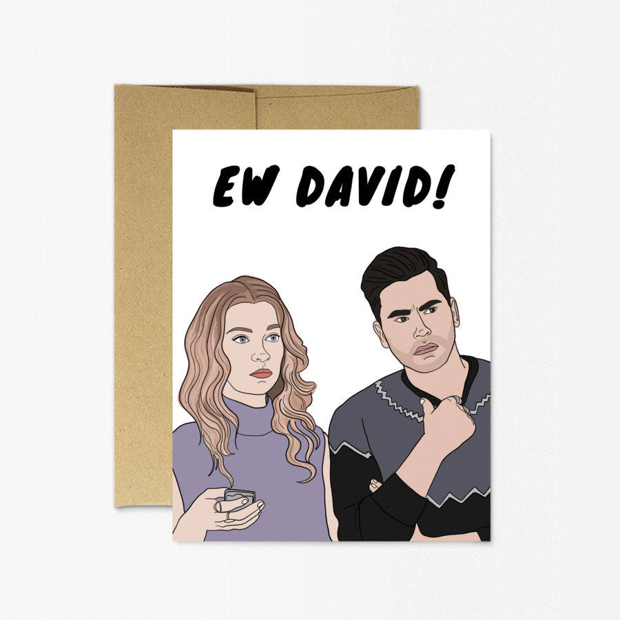 "Party Mountain Paper Co.: Schitt's Creek ""Ew David!"" Card"