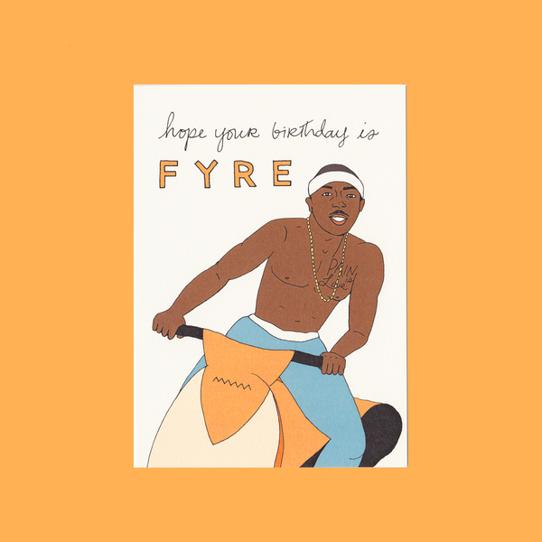 Fineasslines: Fyre Birthday Card