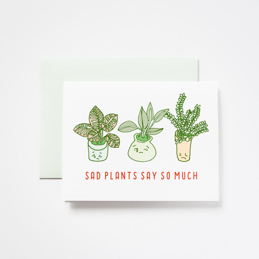 Ilootpaperie: Sad Plants Say So Much Greeting Card