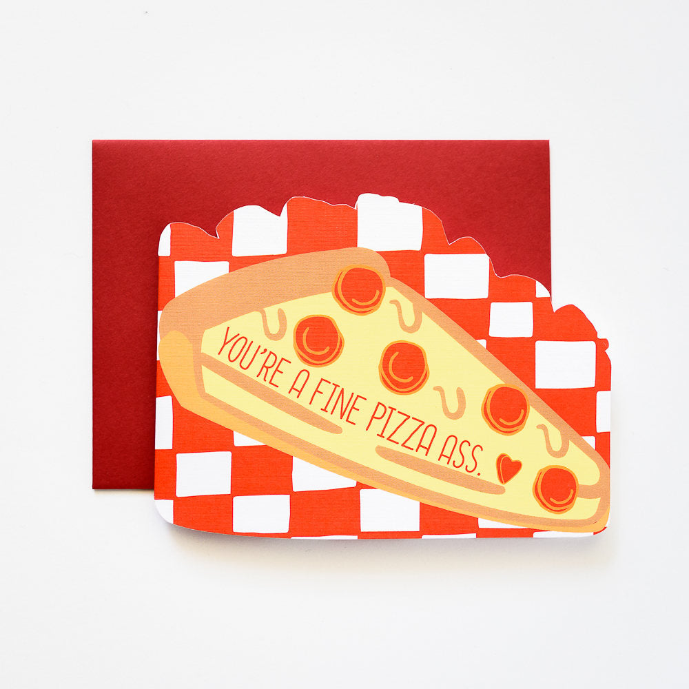 Ilootpaperie Youre A Fine Pizza Ass Die Cut Love And Friendship