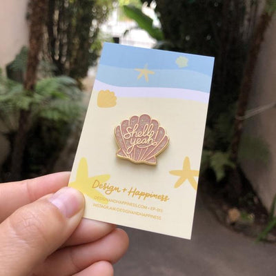 Design + Happiness: Shell Yeah Pin