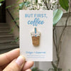 Design + Happiness: Iced Coffee Pin