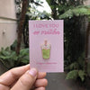Design + Happiness: Iced Matcha Latte Pin