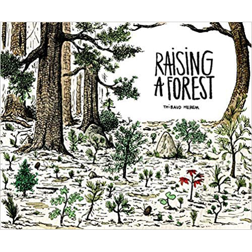 Raising a Forest