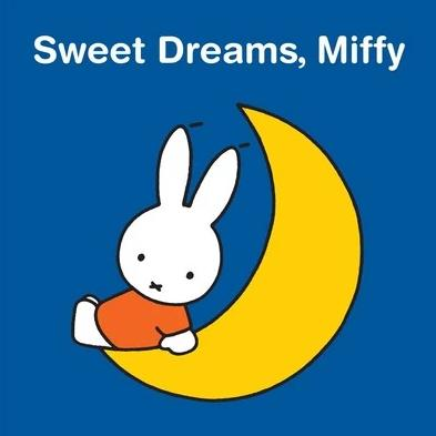 Sweet Dreams, Miffy