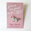 Design + Happiness: Unicorn Pin