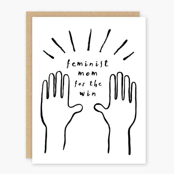 Party of One Paper: Feminist Mom Mothers Day Card