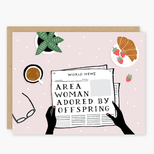 Party of One Paper: Area Women Mothers Day Card