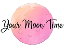 Your Moon Time
