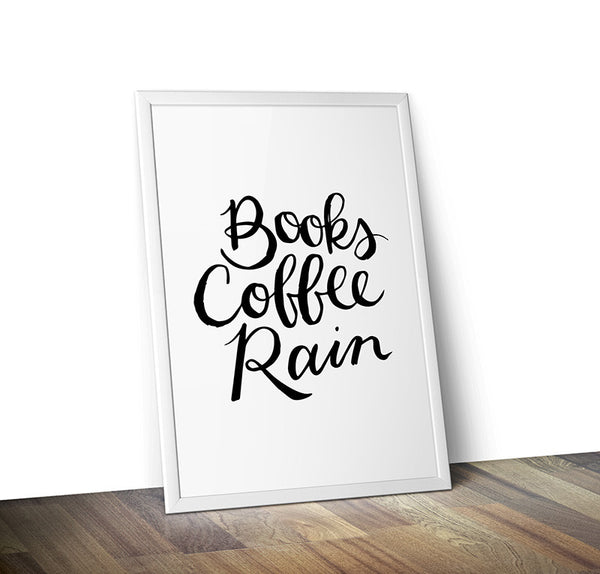 Books Coffee Rain Typography Print