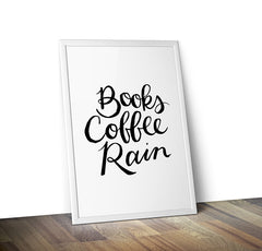 Books Coffee Rain Typography Print - Calgary Public Library Store