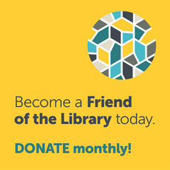 Become a Friend of the Library! (Monthly) - Calgary Public Library Store