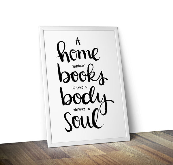 A Home Without Books Typography Print