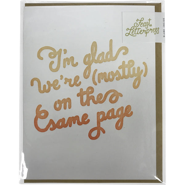 Greeting Card: I'm glad we're (mostly) on the same page