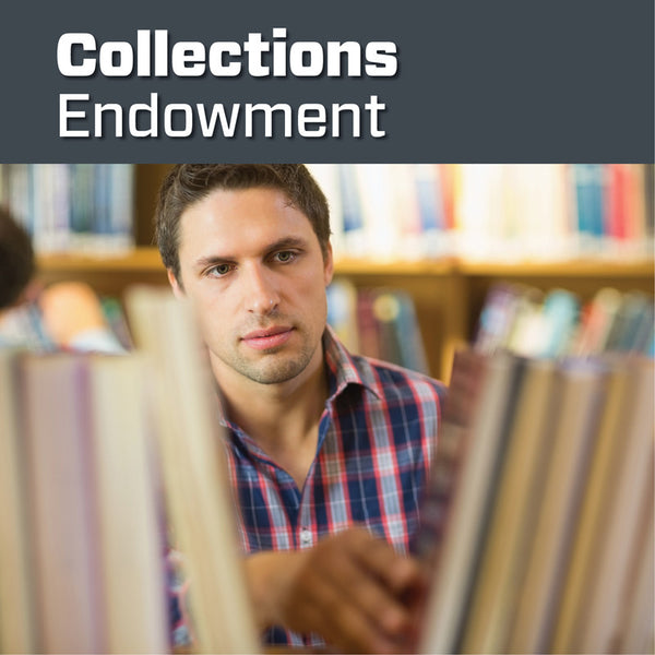 Collections Endowment