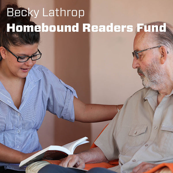 Becky Lathrop Fund for Homebound Readers