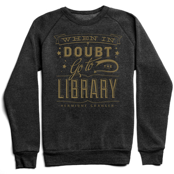 When In Doubt Go To The Library Sweater