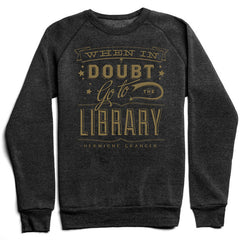 When In Doubt Go To The Library Sweater - Calgary Public Library Store