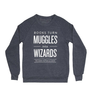 Books Turn Muggles into Wizards Sweater