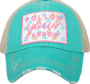 Follow Your Arrow (teal)