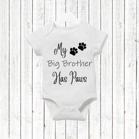 My Big Brother Has Paws Baby Vest