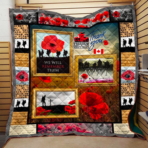 The Canadian Freedom Isn't Free Veterans WW I Premium Quilt
