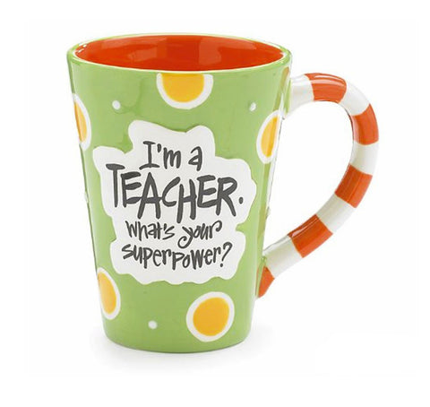 I'm A Teacher. What's Your Superpower Mug