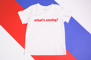 "Children's ""What's Analog?"" Tee"