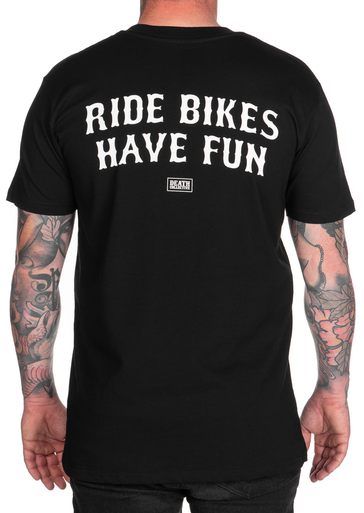 Ride Bikes Have Fun Tee